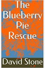The Blueberry Pie Rescue (Cheap Short Stories Book 8) Kindle Edition