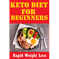 The Keto Diet: The Complete Guide to a High-Fat Diet: Ultimate ketogenic diet to Shed Weight, Heal Your Body and Regain…