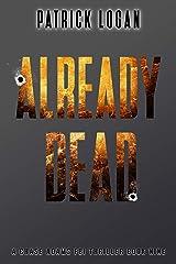 Already Dead (A Chase Adams FBI Thriller Book 9) Kindle Edition