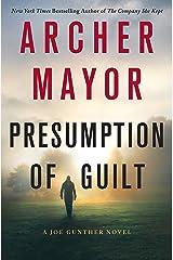 Presumption of Guilt: A Joe Gunther Novel (Joe Gunther Series Book 27) Kindle Edition
