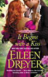 It Begins with a Kiss (The Drake's Rakes series Book 4)