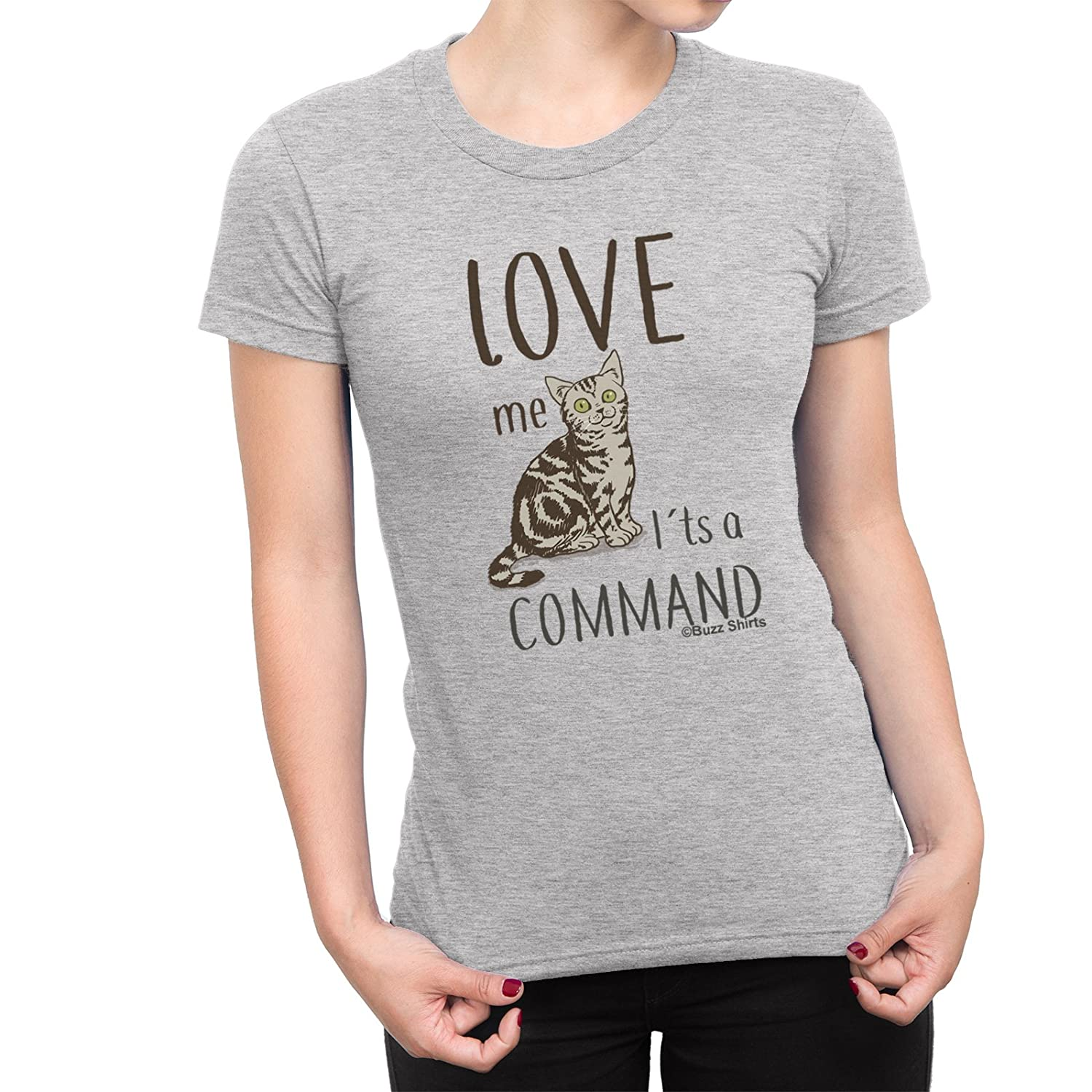 d657089ee Ladies Funny Pet Cat T-Shirt 'Love ME IT'S A Command' Christmas Birthday  Gift