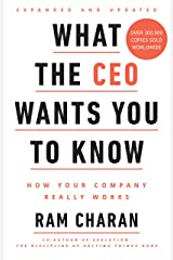 What the CEO Wants You to Know: How Your Company Really Works Hardcover