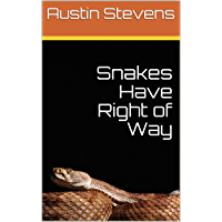 Snakes Have Right of Way (English Edition)