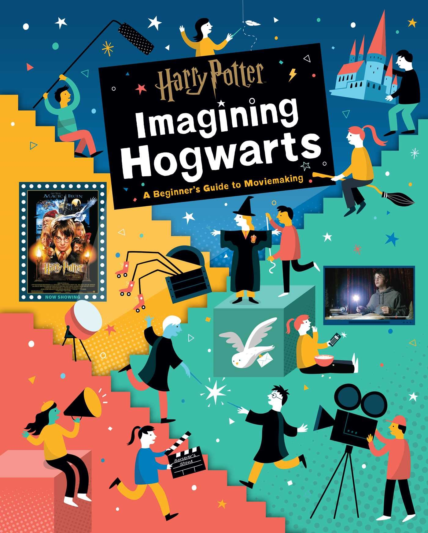 Harry Potter  Imagining Hogwarts   A Beginner's Guide To Moviemaking