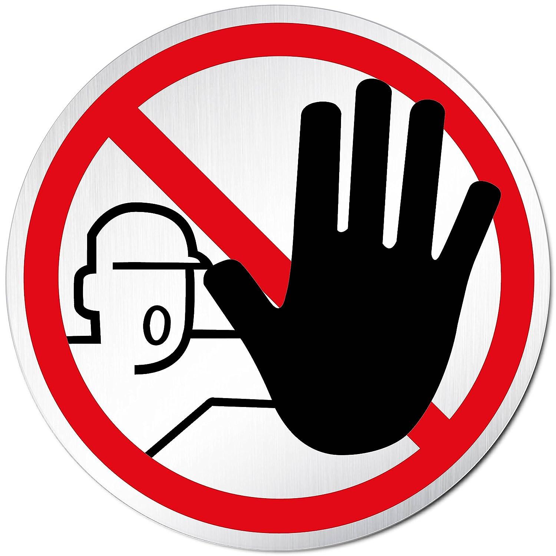 Rund 100mm /Ø Kein Zutritt Aluminium Kinekt3d Leitsysteme T/ürschild Hinweisschild Betreten verboten eloxiert
