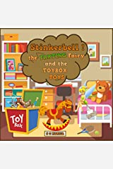 STINKERBELL the FARTING Fairy, and the TOYBOX Toys!: Children's Picturebook and Audiobook Kindle Edition