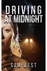 Driving At Midnight: A Collection Of Extreme Horror Shorts Kindle Edition