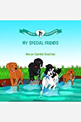 MOZZI PRESENTS: MY SPECIAL FRIENDS: Dog Stories for Bedtime about Friendship and Acceptance (Kids rhyme series, Book 4) Kindle Edition