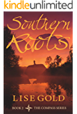 Southern Roots (The Compass Series Book 2)