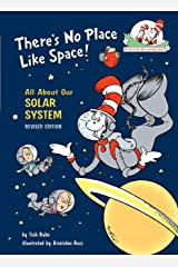 There's No Place Like Space: All About Our Solar System (Cat in the Hat's Learning Library) Kindle Edition