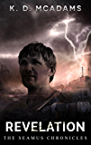 Revelation (The Seamus Chronicles Book 6)