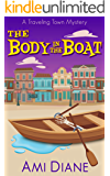 The Body in the Boat (A Traveling Town Mystery Book 2)