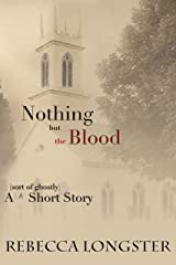 Nothing but the Blood Kindle Edition