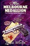 The Melbourne Medallion (Gemini Detectives Book 2)