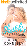 The Sheikh's Baby Bargain: A baby to secure his kingdom with a wife he barely speaks to... (Evermore Book 1)