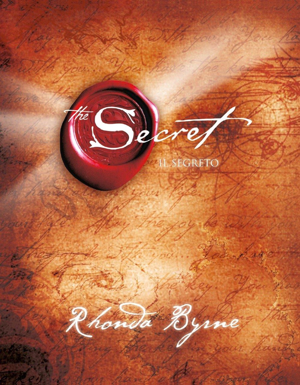 The secret Copertina rigida – 13 mar 2018 Rhonda Byrne S. Nerini Mondadori 8804687533