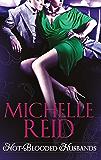 Hot-Blooded Husbands: the Sheikh's Chosen Wife (Hot-Blooded Husbands, Book 1) / Ethan's Temptress Bride (Hot-Blooded Husbands, Book 2) / The Arabian Love-Child ... Husbands, Book 3) (Mills & Boon M&B)