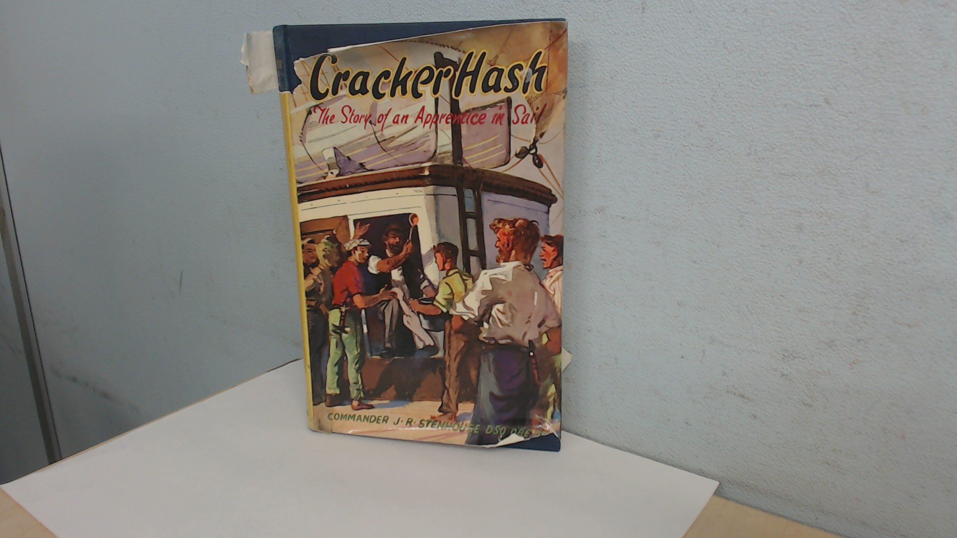 Cracker Hash: The story of an apprentice in sail: Amazon co uk