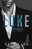 LUKE: Unzipped: Parts 1, 2, & 3