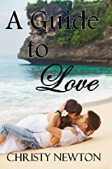 A Guide to Love Kindle Edition