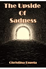 The Upside of Sadness Kindle Edition