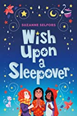 Wish Upon a Sleepover Kindle Edition