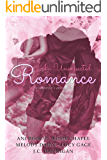 An Unexpected Romance: A Valentine's Anthology