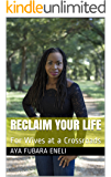 Reclaim Your Life: For Wives at a Crossroads