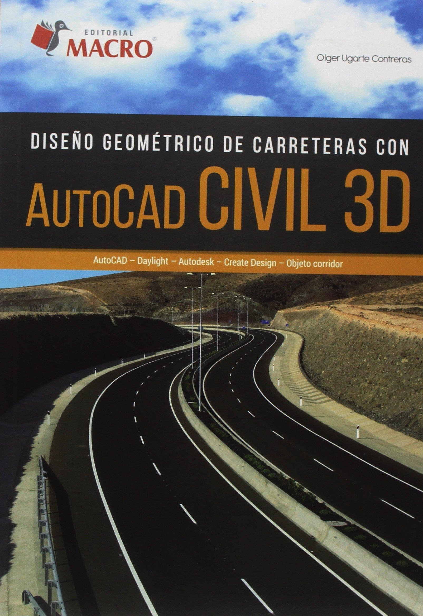 Download DISEÐO GEOMETRICO DE CARRETERAS CON AUTOCAD CIVIL 3D. UGARTE pdf epub