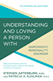 Understanding and Loving a Person with Narcissistic Personality Disorder: Biblical and Practical Wisdom to Build Empathy…