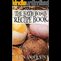 The Bath Bomb Recipe Book