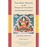 The Great Treatise on the Stages of the Path to Enlightenment (Volume 1) (The Great Treatise on the Stages of the Path, the L