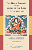The Great Treatise on the Stages of the Path to Enlightenment (Volume 1): Volume One (Gateway to Sembia)