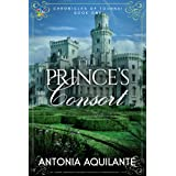 The Prince's Consort (Chronicles of Tournai Book 1)