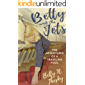Betty and the Jets: The Adventures of a Traveling Fool