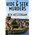 The Hide and Seek Murders: A classic British murder mystery (The Banbury Cross Murder Mystery Series Book 1)