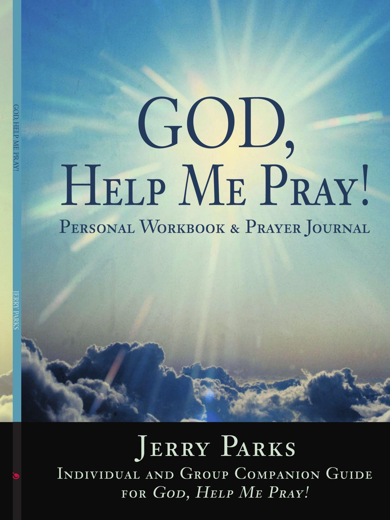 Download God, Help Me Pray!: Personal Workbook & Prayer Journal pdf epub