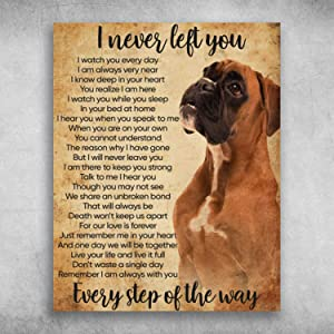 iWow Inspirational Quotes Valley Bulldog I Never Left You Every Step of The Way Posters Family Friend Gift Perfect Happy Birthday Gift Decor Bedroom Living Room Print 11 x17