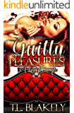 Guilty Pleasures: A Love Triangle