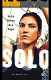 Mein Leben als Hope Solo