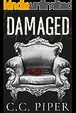 Damaged: A Dark Billionaire Romance (The Billionaire's Secret Club Series Book 5)