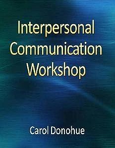 Interpersonal Communication Workshop