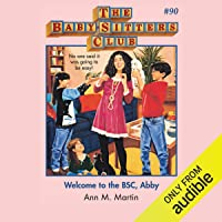 Welcome to the BSC, Abby: The Baby-Sitters Club, Book 90