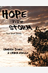 Hope in the Storm Kindle Edition