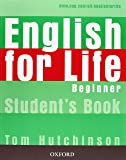 English for Life Beginner : Student's book