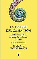 La Estirpe Del Camaleón: Una Historia Política