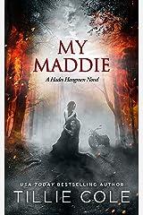 My Maddie (Hades Hangmen Book 8) Kindle Edition