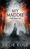 My Maddie (A Hades Hangmen Novel Book 8)