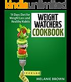Weight Watchers Cookbook: 14 Days Diet for Weight Loss and Healthy Habits: (Weight Watchers Cookbook, 14 Days Diet, Weight Watchers Recipes, Weight Watchers ... Weight Watchers Diet) (English Edition)